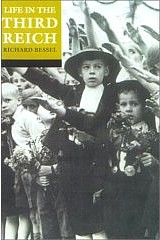 cover of Bessel (ed) Life in the Third Reich