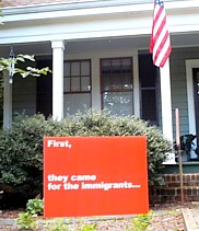 Yard sign in North Carolina, First came for immigrants